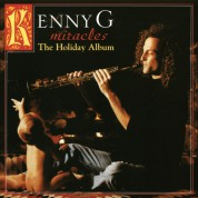 Kenny G: Miracles - The Holiday Album - Plak
