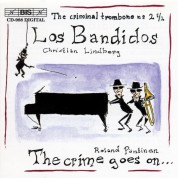Christian Lindberg: Los Bandidos - Music for trombone and piano - CD