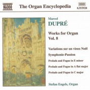 Dupre: Works for Organ, Vol.  8 - CD