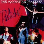 The Manhattan Transfer: Pastiche - CD