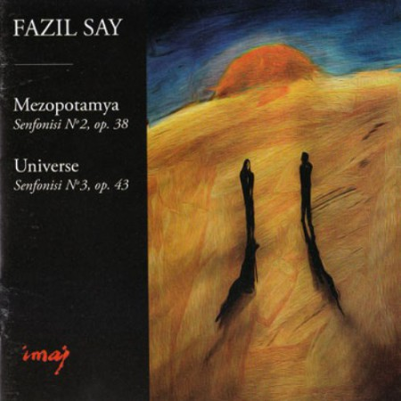 Fazıl Say: Mezopotamya Senfonisi No. 2, Universe - CD