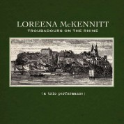 Loreena McKennitt: Troubadours On The Rhine - CD