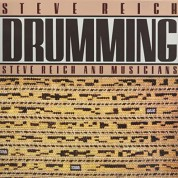 Steve Reich, Steve Reich and Musicians: Drumming (Remastered) - Plak