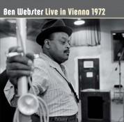 Ben Webster: Live In Vienna 1972 - CD