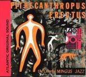 Charles Mingus: Pithecanthropus Erectus - CD
