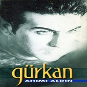 Gürkan: Ahımı Aldın - CD