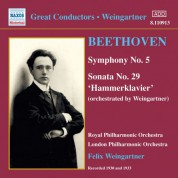 Felix Weingartner: Beethoven: Symphony No. 5 / Sonata No. 29 (Orch. Weingartner) (1930, 1933) - CD