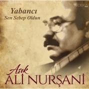 Aşık Ali Nurşani: Sen Sebep Oldun - Plak