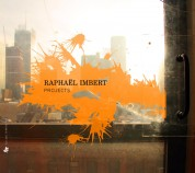 Raphael Imbert: Projects - CD