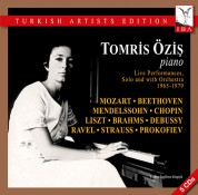 Tomris Öziş: Live Performances, Solo and with Orchestra 1965 - 1979 - CD