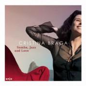 Cristina Braga: Samba, Jazz and Love - CD