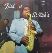 Charlie Parker: Bird at St Nick's - Plak