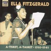 Ella Fitzgerald: Fitzgerald, Ella: A-Tisket, A-Tasket (1936-1941) - CD