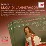 The Metropolitan Opera Orchestra and Chorus, Richard Tucker, Fausto Cleva, Lily Pons: Donizetti: Lucia di Lammermoor - CD