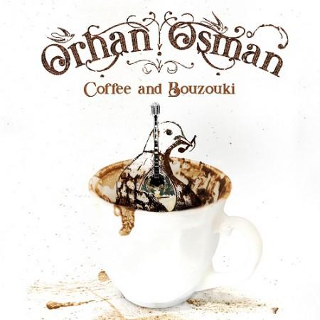 Buzuki Orhan Osman: Coffee and Bouzouki - Plak