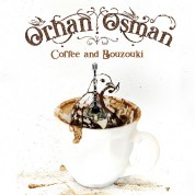 Buzuki Orhan Osman: Coffee and Bouzouki - Plak