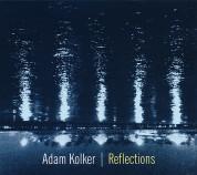 Adam Kolker: Reflections - CD