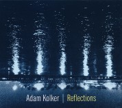 Adam Kolker: Reflections - CD