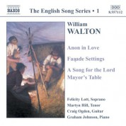 Walton: Anon in Love / Facade Settings / A Song for the Lord (English Song, Vol. 1) - CD