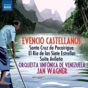 Jan Wagner: Castellanos: Santa Cruz de Pacairigua - El río de las siete estrellas - Suite Avileña - CD