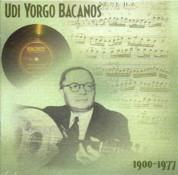 Yorgo Bacanos: 1900 - 1977 - CD