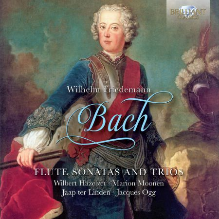 Wilbert Hazelet, Marion Moonen, Jacques Ogg, Jaap ter Linden: W.F. Bach: Flute Sonatas and Trios - CD