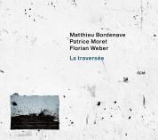 Matthieu Bordenave: La Traversee - CD