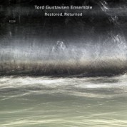 Tord Gustavsen Ensemble: Restored, Returned - CD