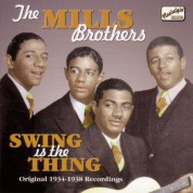 Mills Brothers: Swing Is The Thing (1934-1938) - CD