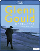 Glenn Gould - Hereafter - BluRay
