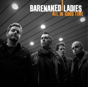 Barenaked Ladies: All In Good Time - CD