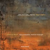 Ardavan Vossoughi: Silence Rest - CD