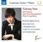 Yutong Sun: Piano Recital: Yutong Sun (2012 Winner Jaen Piano Competition) - CD