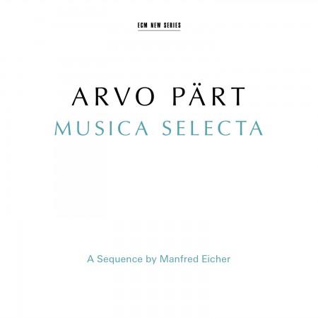 Çeşitli Sanatçılar: Arvo Pärt: Musica Selecta - A Sequence by Manfred Eicher - CD