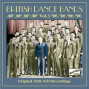 British Dance Bands, Vol. 3 (1928-1949) - CD