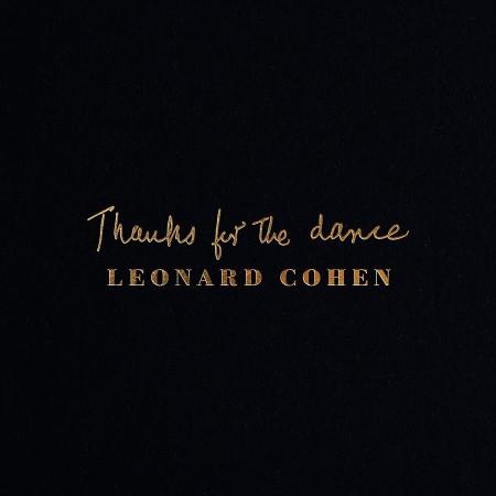 Leonard Cohen: Thanks For The Dance - CD
