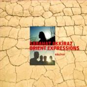 Sabahat Akkiraz, Orient Expressions: Külliyat - CD