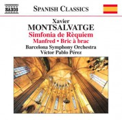 Barcelona Symphony and Catalonia National Orchestra, Víctor Pablo Pérez: Monsalvatge: Manfred - Bric-à-brac - Sinfonía de rèquiem - CD