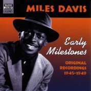 Davis, Miles: Early Milestones (1945-1949) - CD