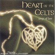 Çeşitli Sanatçılar: Heart Of The Celts - Songs - CD