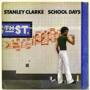 Stanley Clarke: School Days - CD
