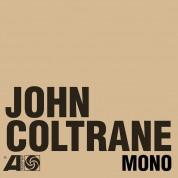 John Coltrane: The Atlantic Years In Mono - Plak