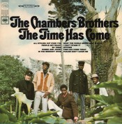 The Chambers Brothers: The Time Has Come - Plak
