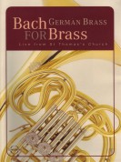German Brass: J.S. Bach: Bach for Brass - DVD