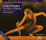 Classics Explained: Stravinsky - The Rite of Spring - CD