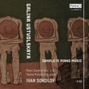 Ivan Sokolov: Ustvolskaya: Complete Piano Music - CD