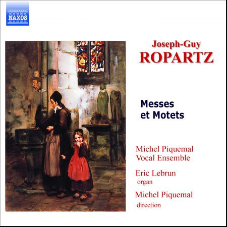 Ropartz : Messes Et Motets - CD