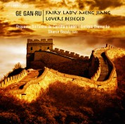Orquesta Sinfónica de Castilla y León, Enrique Diemecke, Sharon Bezaly: Ge Gan-ru: Fairy Lady Meng Jiang - CD
