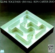 Jim Hall, Ron Carter: Alone Together - CD