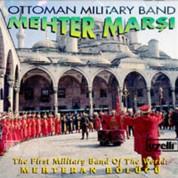 Çeşitli Sanatçılar: Mehter Marşları - Ottoman Military Band - CD